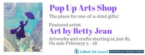 February Pop Up Arts Shop @ Cultural Arts Council