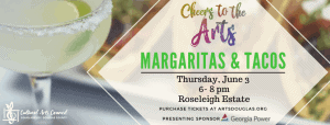 Cheers to the Arts Margaritas & Tacos @ Roseleigh Estate