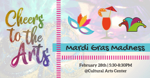 Cheers to the Arts - Mardi Gras Madness @ Cultural Arts Council of Douglasville/ Douglas County