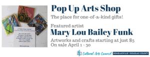 April Pop Up Arts Shop @ Cultural Arts Council Douglasville/Douglas County