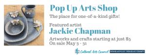 May Pop Up Arts Shop @ Cultural Arts Council Douglasville/Douglas County