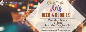 """Cheers to the Arts """"Beer and Buddies"""" @ Taco Mac, Douglasville"""
