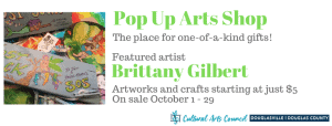 October Pop Up Shop featuring Brittany Gilbert @ Cultural Arts Council Douglasville/Douglas County