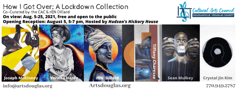 """""""How I Got Over"""" - A Lockdown Collection Exhibit Reception"""
